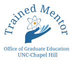 Trained Faculty Mentor endorsed by Office of Graduate Ed UNC Chapel Hill