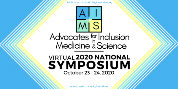 Advocates for Inclusion in Medicine and Science Symposium serving as the APSA South-Atlantic Meeting