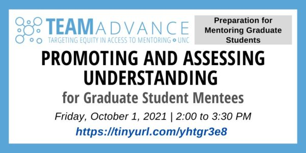 Promoting & Assessing Understanding for Graduate Student Mentees on October 1 content sheet all text in post