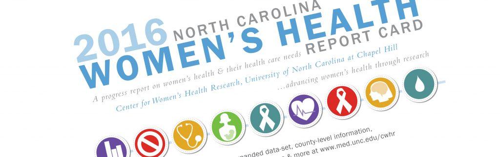 b6ee052b 2016 NC Women's Health Report Card | Center for Women's Health ...
