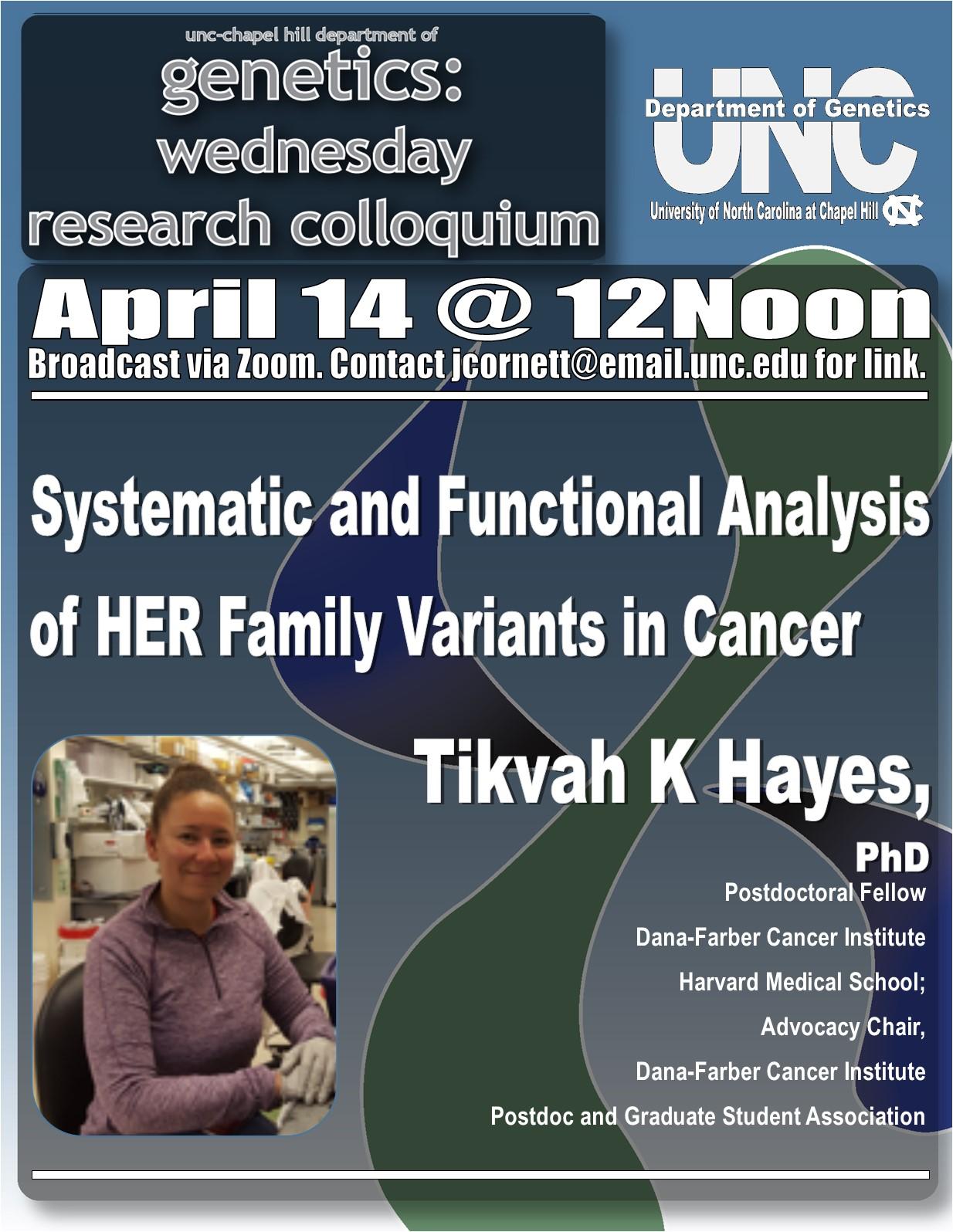 Genetics Colloquium_21 0414 Tikvah Hayes