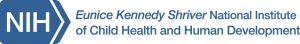 NIH's Eunice Kennedy Shriver National Institute of Child Health and Human Development