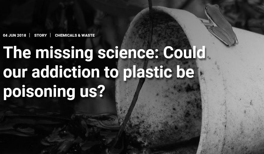 The missing science: Could our addiction to plastic be poisoning us?