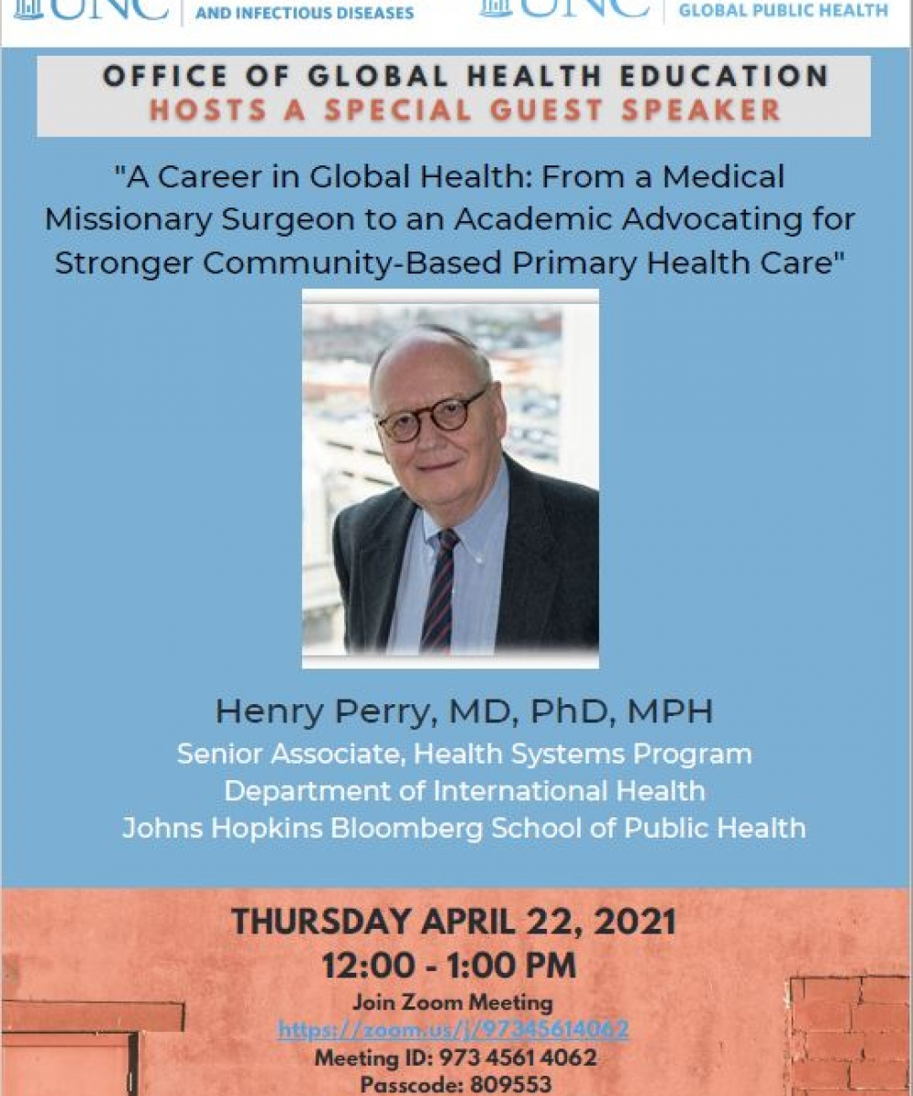 Special guest speaker, Dr. Henry Perry discusses life's work in Global Community-Based Primary Health Care