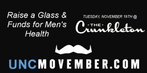 UNC Movember @ The Crunkleton